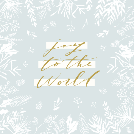 Elegant stylish Christmas greeting card design. Minimalist vector hand drawn holiday postcard, delicate winter leaves and branches. Gentle calligraphic festive lettering quote. Joy to the world.