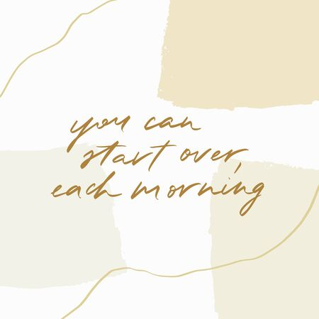 Modern and trendy simple hand lettering quote.