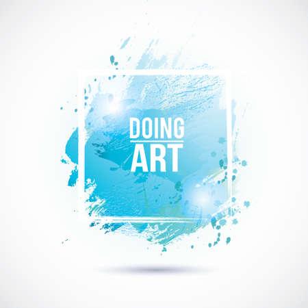 Vector watercolor frame. Colorful abstract texture. Vector design elements. Vector watercolor splash. Blue art background. Grunge blue frame. Handmade unique board Illustration