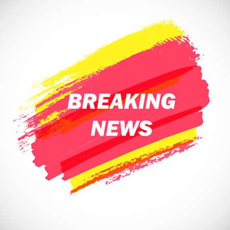 Vector breaking news. Modern artistic background. Grunge multicolored template. Breaking news singboard. Vector television headline.