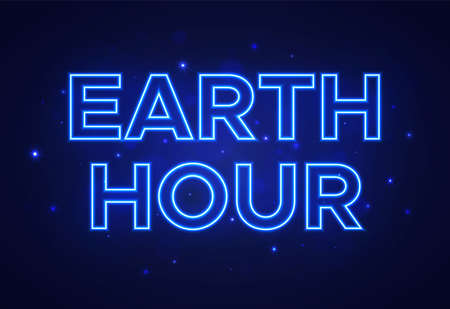 Vector text in neon blue style to the Earth Hour. On the background is light from the stars. Save energy to save our Planet.