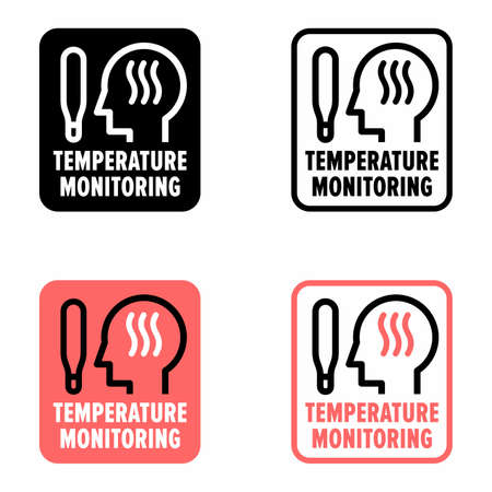 Body temperature monitoring permanent health condition screening information sign