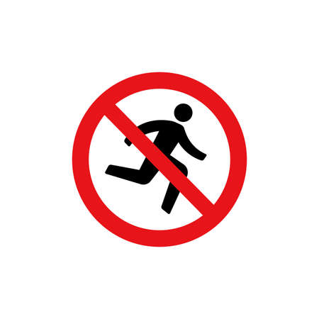 Prohibition sign (pictogram) and Do not rush Иллюстрация