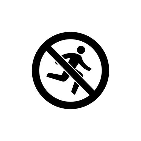 Prohibition sign (pictogram) and Do not rush Illustration