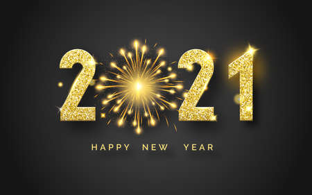 Happy New Year 2021. Background with shining numerals and fireworks. New year and Christmas card illustration on black background. Holiday illustration of golden textured numbers 2021