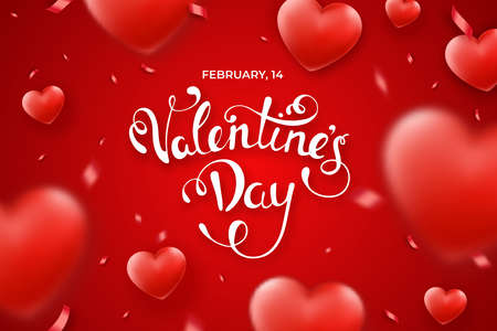 Valentine s Day background with red hearts, ribbons blurred elements and text. Holiday lettering greeting card illustration on red background
