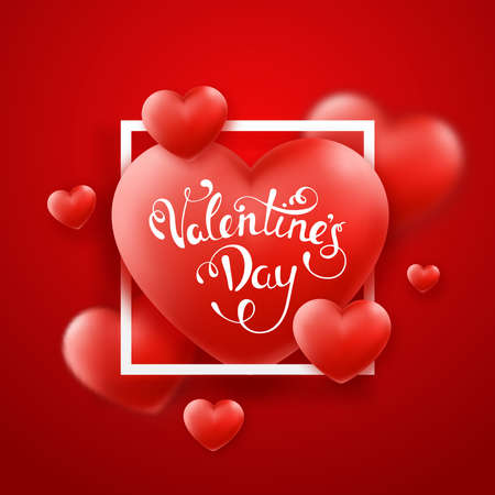 Valentines Day background with red hearts, frame and text. Holiday lettering greeting card illustration on red background Иллюстрация