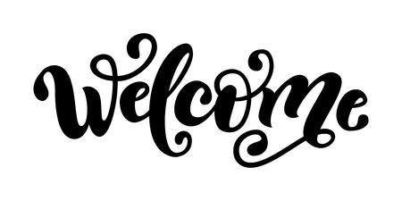 Benvenuto. Parola dell'iscrizione della mano Segno di tipografia moderna pennello scritto a mano. Saluti per icona, badge, carte, poster, banner, tag. Celebrazione. Bianco e nero. Illustrazione vettoriale Archivio Fotografico - 90099513