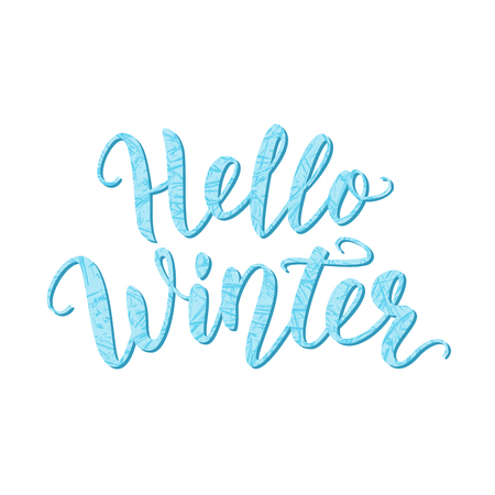 Hello winter. Hand lettering quote with frozen texture. Brush calligraphy. Calligraphic design for invitation, greeting card, t-shirt, prints and posters. Vector illustration. Blue color.