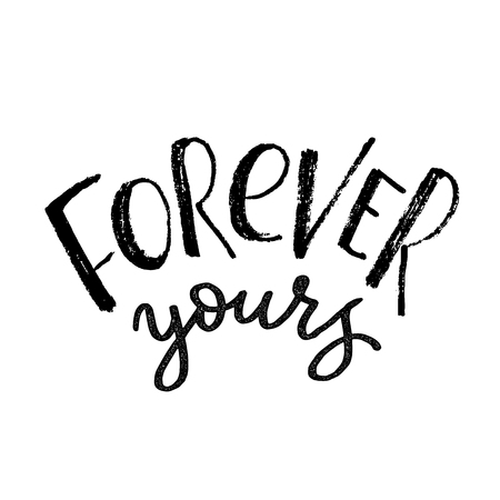 Forever yours cards design element for Valentines Day. Black hand drawn brush lettering isolated on white background. Vector illustration. Handwritten text for cards, posters, t-shirts Ilustração