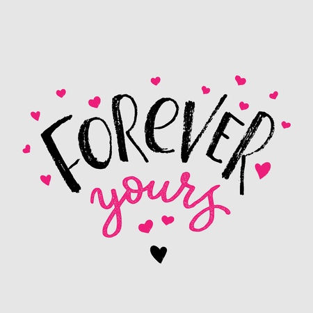 Forever yours cards design element for Valentines Day. Hand drawn brush lettering with hearts background. Vector illustration. Handwritten text for cards, posters, t-shirts Ilustração