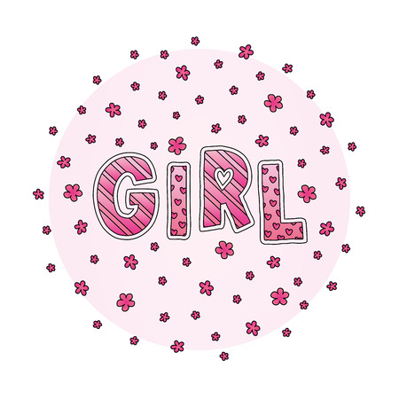 Word Girl with flowers. Hand lettering. Pink colors. Print for cards, woman shirt and baby clothes. Vector illustration. Ilustração
