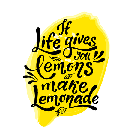If life gives you lemons make lemonade. Handwritten motivation poster. Modern unique lettering. Vector illustration with lemon. Motivational quote. Print for design t-shirt, bag, poster, sticker.