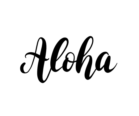 Aloha word lettering. Brush calligraphy. Vector illustration for print on shirt, card Hawaiian text hello phrase.