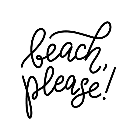 Beach, please text quote. Printable graphic tee. Design for print. Vector illustration. Black and white. 向量圖像