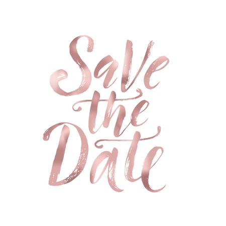 Réserve cette date. Phrase de mariage. Lettrage de brosse. Illustration vectorielle effet feuille d'or rose.