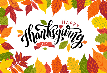 Happy thanksgiving day with autumn leaves. Hand drawn text lettering. Vector illustration. Script. Calligraphic design for print greetings card, shirt, banner, poster. Colorful fall frame Ilustracja