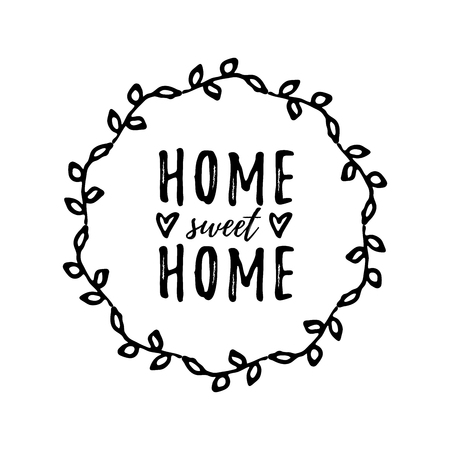 Home sweet home. Typography cozy design for print to poster, t shirt, banner, card, textile. Calligraphic quote Vector illustration. Black text on white background. Floral round frame