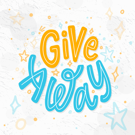 Giveaway colorful text. Vector illustration. Modern calligraphy. Hand drawn lettering word. banner for social media bloggers