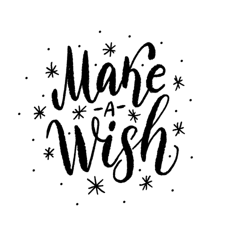 Make a wish. Text vector illustartion. Design for print christmas or birthday greeting cards, poster, graphic tee, banner, sticker or for social media. Hand drawn lettering texture. Standard-Bild - 108439797