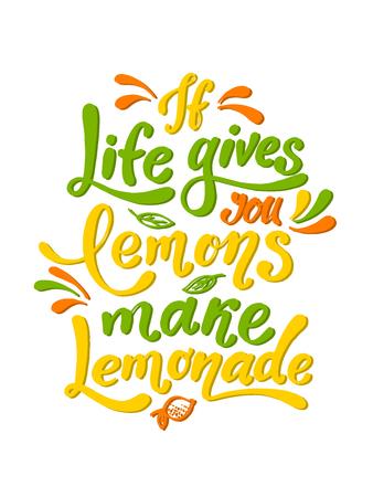 If life gives you lemons make lemonade. Handwritten motivation poster. Modern unique lettering. Vector illustration with lemons. Motivational quote. Print for design t-shirt, bag, poster, sticker. Stok Fotoğraf - 108439801