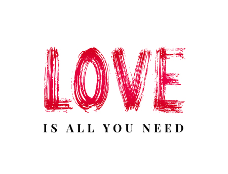 Love is all you need. Hand Lettering word. Stripe dry brush ink vector illustration. handwritten inspirational typographic design for print poster, cards, banner, t shirt, tee, hoodies, tag Stock Photo