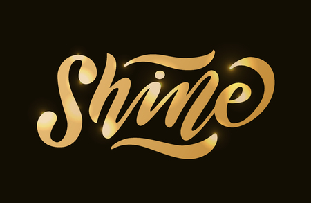 Shine. Gold effect word on white background. Vector illustration with stars. Inspirational design for print on tee, card, banner, poster, hoody. Metallic style Illustration