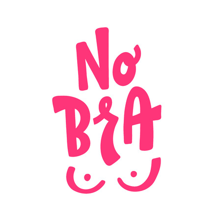 No Bra text vector illustartion. 13 october day. Design fo print card, banner, poster, t shirt, badge, patch, pin. Sticker for social media. Pink white colors