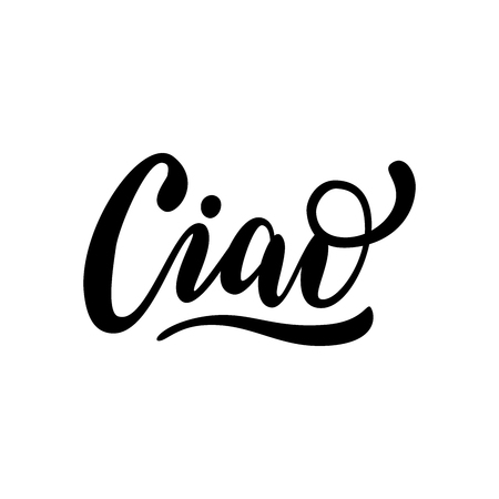Ciao word lettering. Hand drawn brush calligraphy. Vector illustration for print on shirt, card, poster etc. Black and white. Italian text hello phrase.