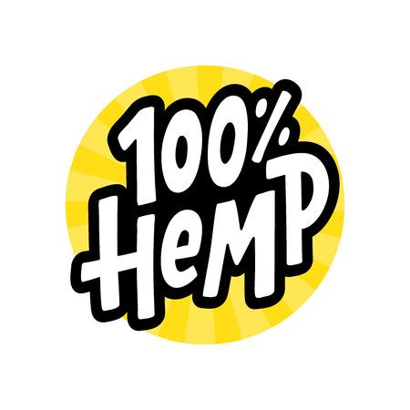 Hemp 100 text label. Cannabis word. Design element. Hand drawn lettering marijuana symbol comic cartoon style for print. Yellow round circle sign