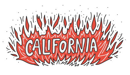 California Wildfire Camp burns out concept. Flame Fire with text hand lettering. Vector illustration. Black, red and white. Support after wildfires in the southern California. Design banner, poster. Stock Illustratie