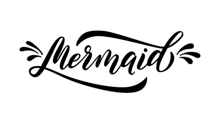 Mermaid word with splash. Cute handwritten text and drops graphic print for tee, shirt, poster Vector illustration. Black summer script quote on white background. Modern calligraphy. Girls design