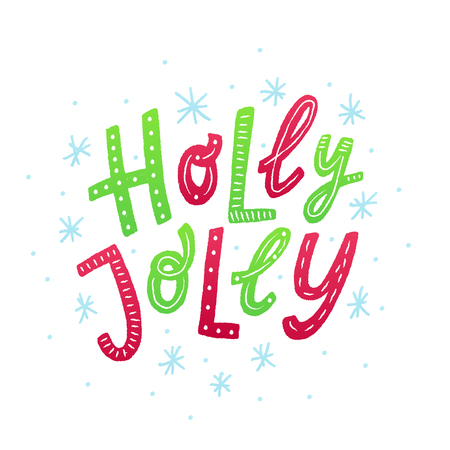 Holly Jolly. Red and green letters with ornament. Design for print christmas greeting cards, poster, graphic tee, banner, sticker. Text vector illustartion with snow. Colorful Hand drawn lettering