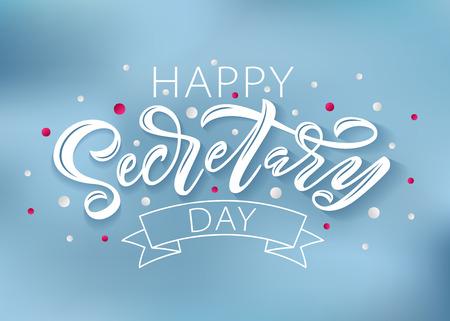 Feliz día de la secretaria mano Letras ilustración vectorial. 24 de abril de 2019. Diseño de texto dibujado a mano para el Día de los Secretarios Nacionales. Día de los Profesionales Administrativos. Palabra de secuencia de comandos para imprimir tarjetas de felicitación Ilustración de vector