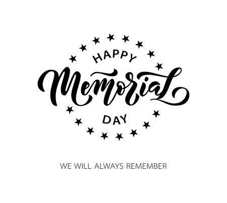 Memorial Day. We will always remember. Vector illustration Hand drawn text lettering with stars for Memorial Day in USA. Script. Calligraphic design for print greetings card, sale banner, poster. Ilustração