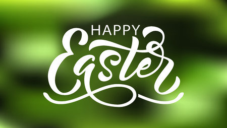 Happy Easter text. Vector illustration on green natural background. Hand drawn text for Easter greeting card. Hand drawn Typography design for Resurrection Sunday day graphic print card banner poster