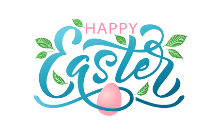 Happy Easter text. Vector illustration with leaves and egg isolated on white background. Hand drawn text for Easter greeting card. Hand drawn Typography design Resurrection Sunday print banner poster