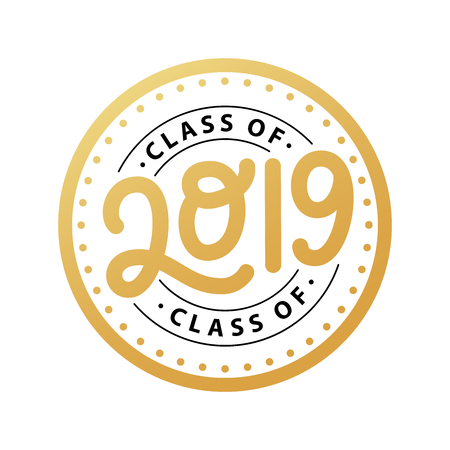 Class of 2019. Lettering Graduation stamp. Vector illustration. Template for graduation design, party, high school or college graduate, yearbook.