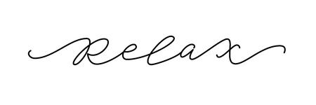 Wort entspannen. Zitat der Modetypografie. Moderner Kalligraphietext bedeutet Ruhe bewahren und einfach entspannen, auf sich selbst aufpassen. Designdruck für Mädchen-T-Shirt-Label-Karte, Poster-Banner. Vektor-Illustration