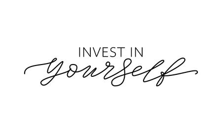 Investeer in jezelf. Motivatiecitaat Moderne kalligrafietekst investeer in jezelf. Ontwerp print voor t-shirt, tee, kaart, type posterbanner. vector illustratie