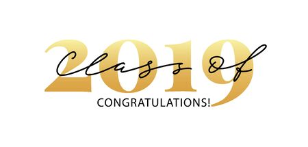 Class of 2019. Congratulations. Lettering Graduation . Modern calligraphy. Vector illustration. Template for graduation design, party, high school or college graduate, yearbook.