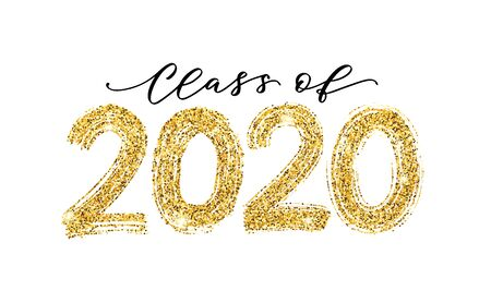 Class of 2020. Modern calligraphy. Vector illustration. Hand drawn brush lettering Graduation. Template for graduation design, party, high school or college graduate, yearbook.