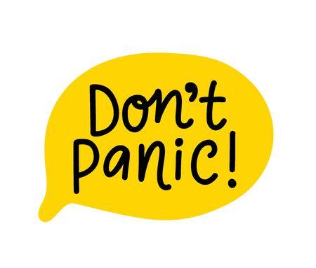 Keine Panik beim Text. Sprechblase mit Worten. Keine Panik. Bedruckbares Grafik-T-Shirt. Design-Doodle für den Druck. Vektor-Illustration. Bunt. Handgezeichneter Cartoon-Stil