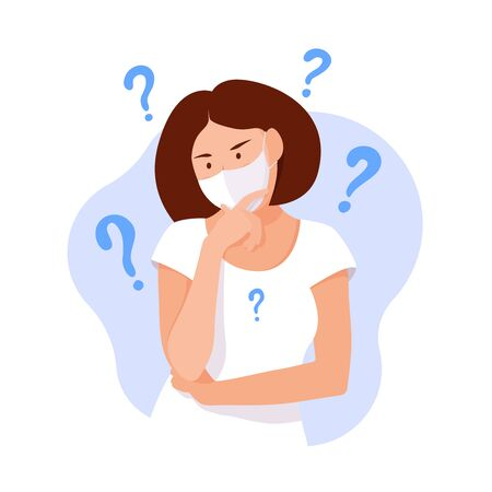 Woman thinks. Coronavirus concept. Girl thinking about problems, finance, life, relationship etc. Question. Girl solves a problem. Woman with question marks. Stay safe. Stay home. Healthcare concept Ilustração