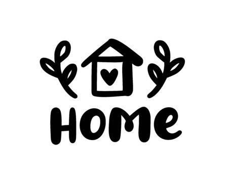 Home sweet home. Typography cozy design for print to poster, t shirt, banner, card, textile. Calligraphic quote Vector illustration. Black text on white background. House shape. Coronavirus. Stay home