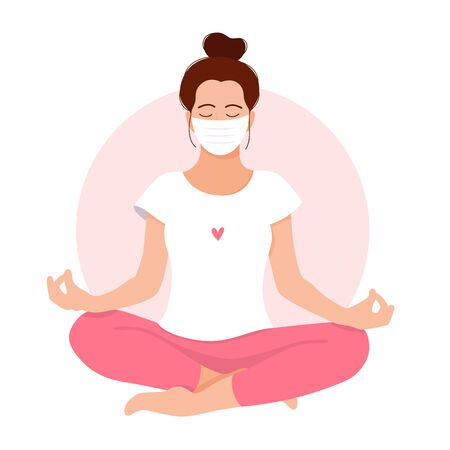 Coronavirus concept. Girl meditates. Love yourself. Keep calm. Stay home. Take care of yourself. Meditating girl with face mask. Relax. Mental health. Meditation. Healthcare. Vector illustration.