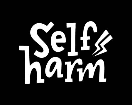 Self harm quote. Single word. Lettering text self harm. Mental health. Guilt feeling. Punishment and abasement of yourself. Ilustração