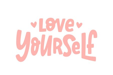 LOVE YOURSELF quote. Self-care Single word. Modern calligraphy text love yourself Care. Design print for t shirt, pin label, badges, sticker, greeting card, banner. Vector illustration. ego Ilustração