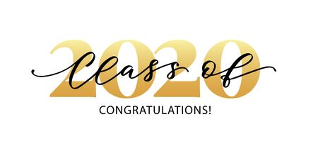 Class of 2020. Congratulations. Lettering Graduation . Modern calligraphy. Vector illustration. Template for graduation design, party, high school or college graduate, yearbook.