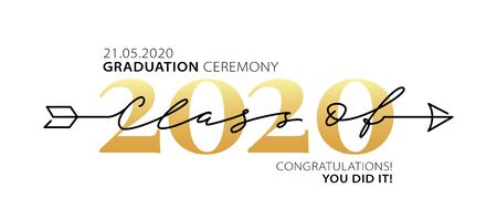 Graduation ceremony Class of 2020 with place for your date. Lettering . Modern calligraphy. Vector illustration. Template for graduation design, party, high school or college graduate, yearbook.